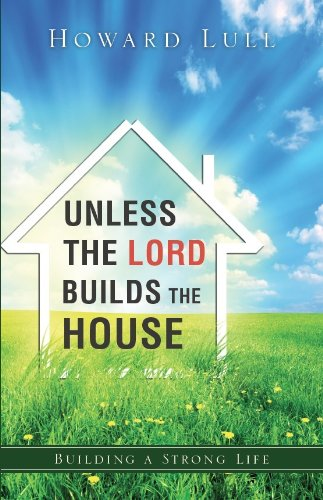 - Unless the Lord Builds the HouseThere are a lot of us who include God in what we are doing but even fewer of us who are involved in what he is actually doing. Unless the Lord Builds the House was written to refresh you and inspire you to turn to the Master Builder of life and learn how to relate to Him as well as learning what the Master Builder expects. Many practical tools were added to help you build a strong foundation for your life and career.