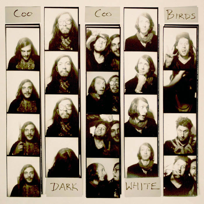 Dark White - COO COO BIRDSreleased January 8, 2016
