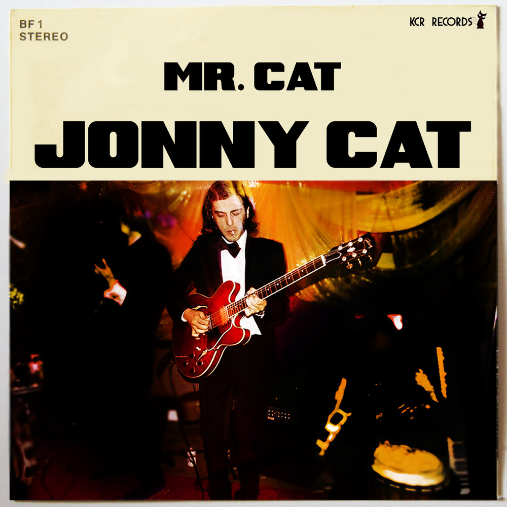Mr. Cat - JONNY CATreleased May 16, 2018
