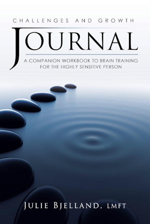 Challenges and Growth Journal by Julie Bjelland, LMFT