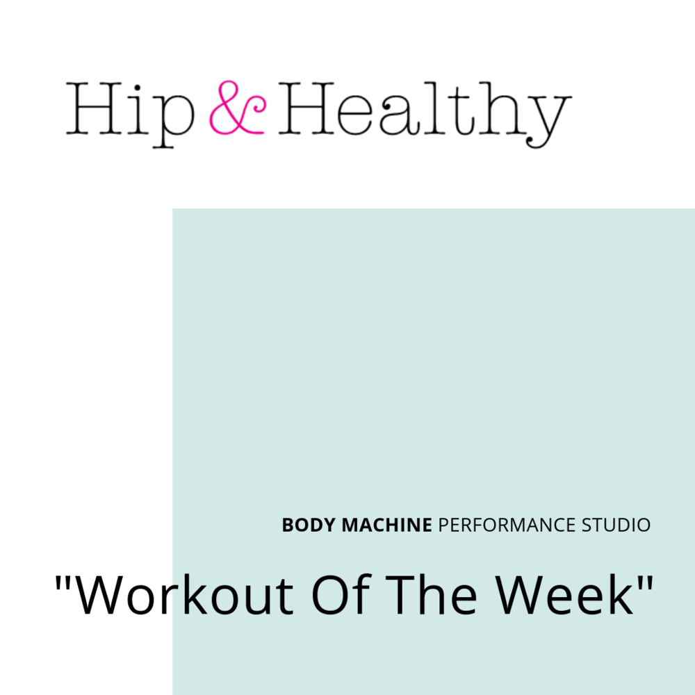 Hip-and-Healthy-Workout-Of-The-Week-BMPS Review (1).png