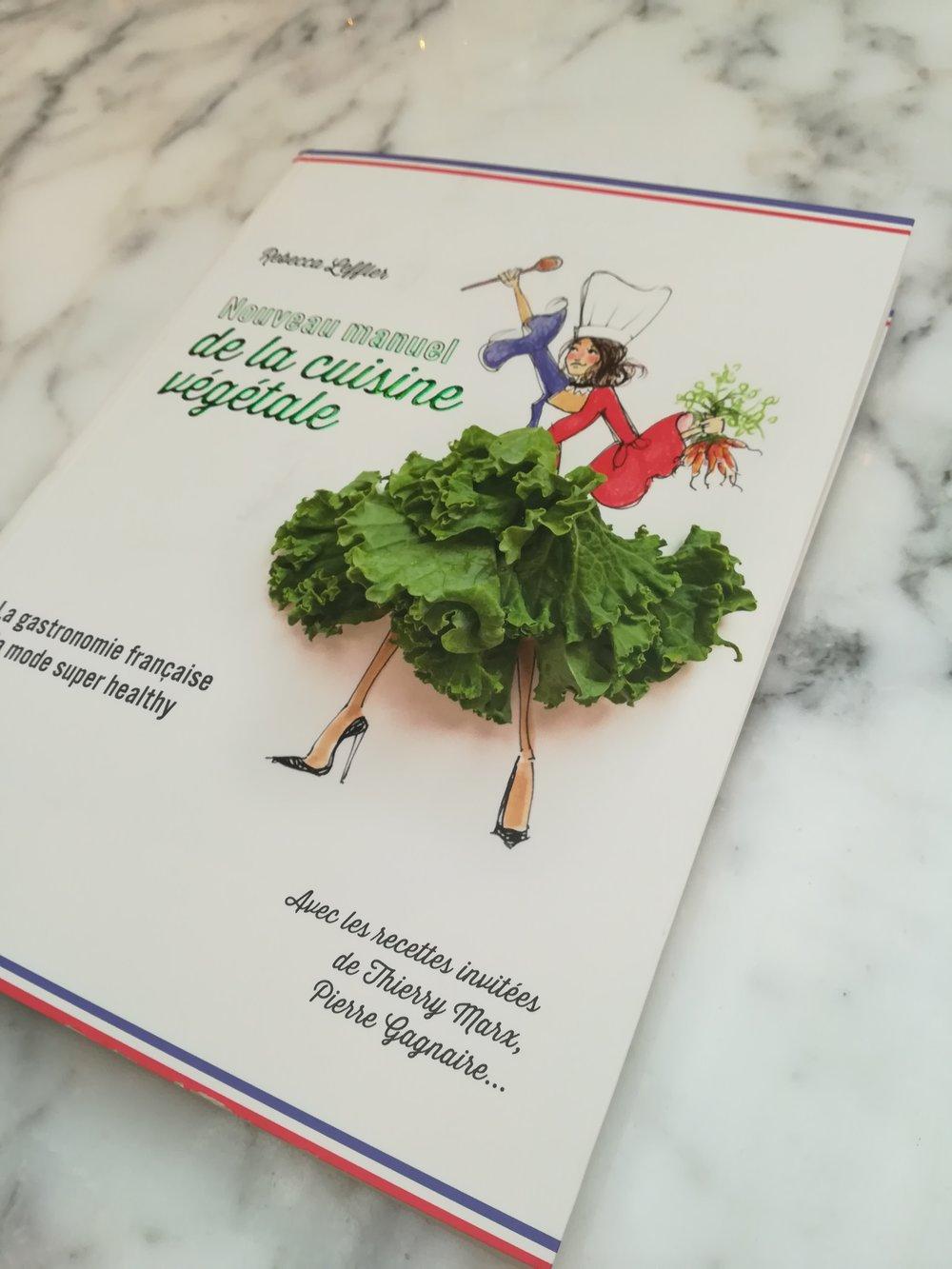 Nouveau Manuel de la Cuisine Végétale by Rebecca Leffler. Published by Solar Editions