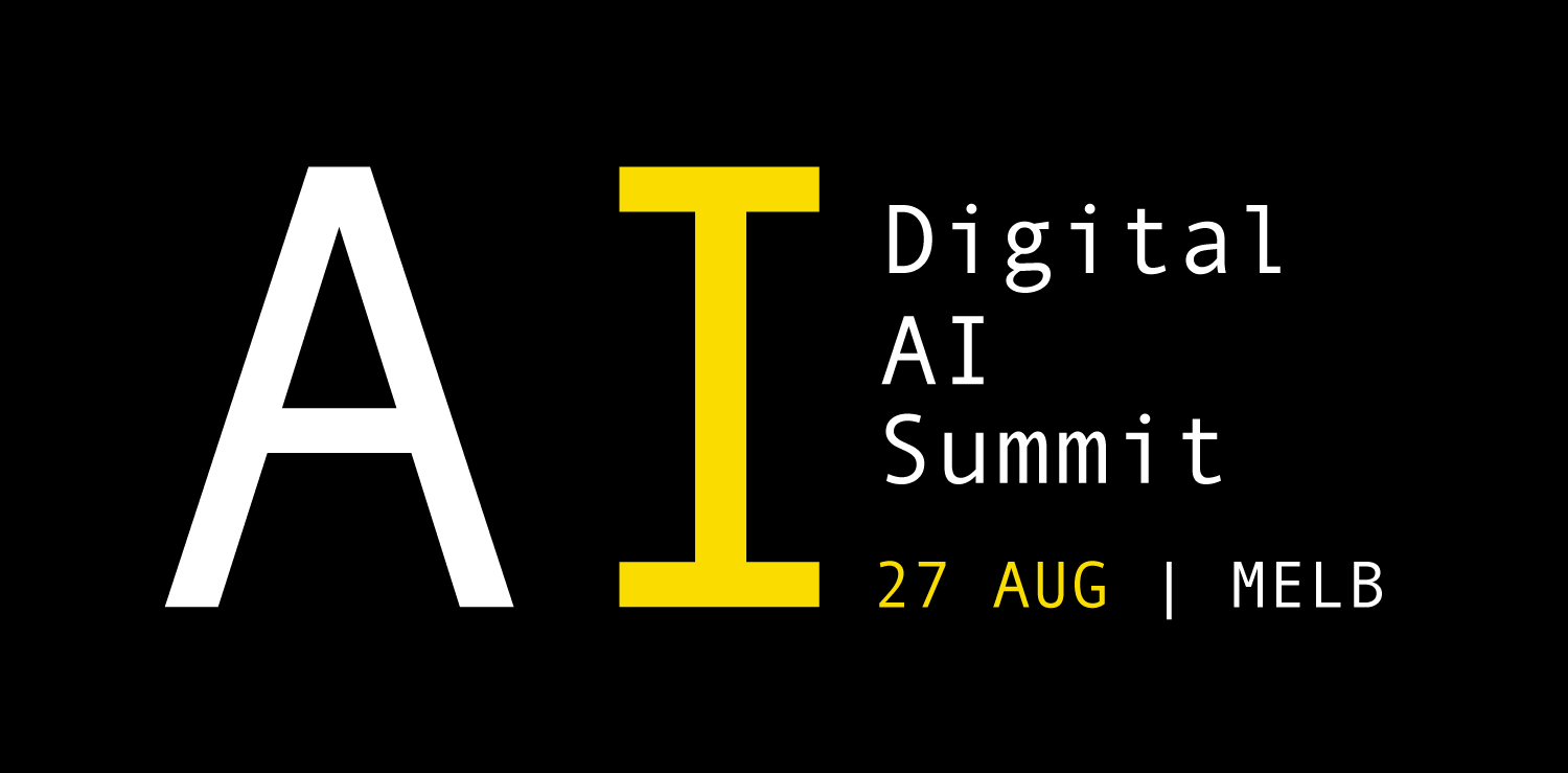 Digital Ai Summit | 27 August Melbourne