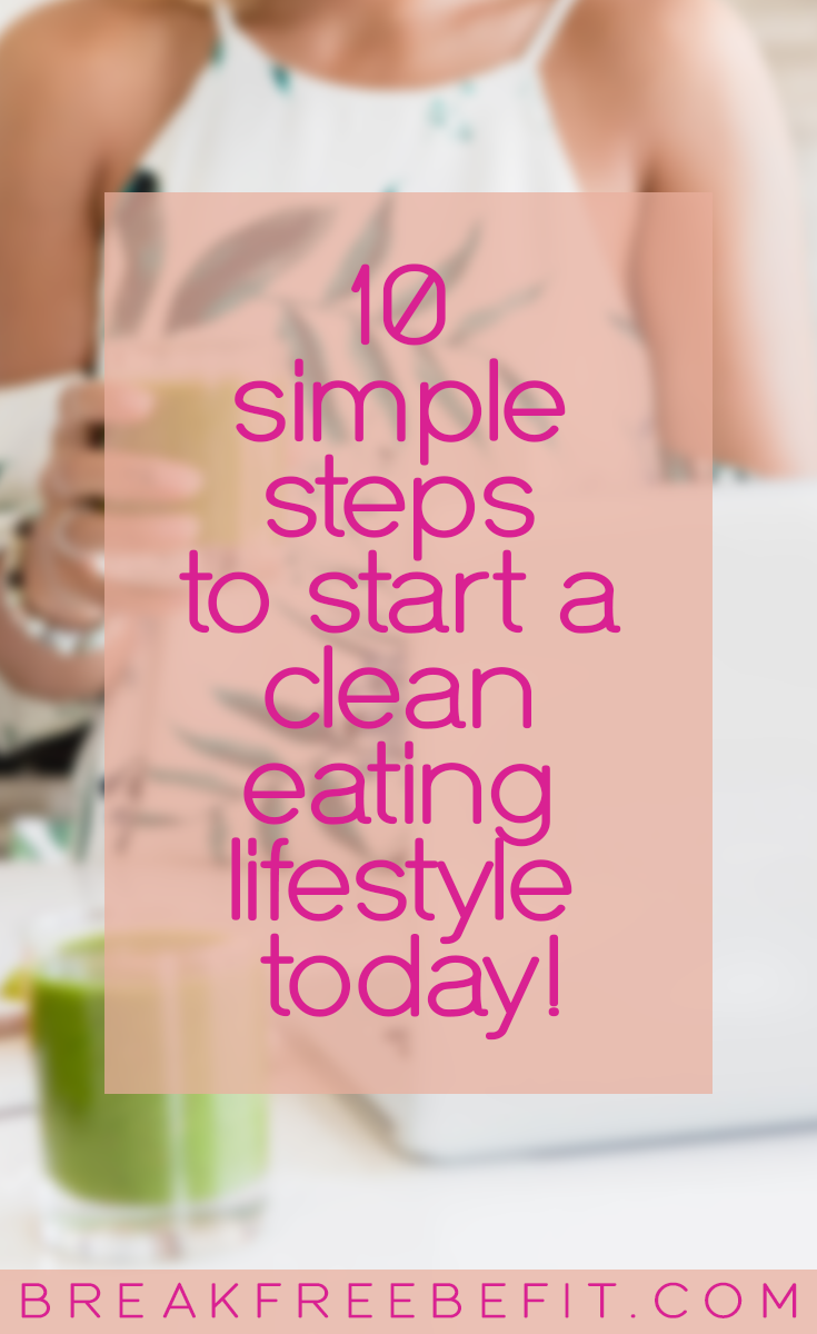 10-SIMPLE-STEPS-TO-CLEAN-EATING-LIFESTYLE.png