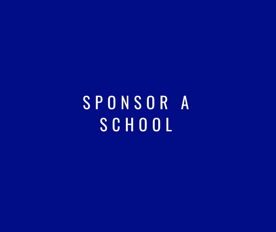 Sponsor a School —>