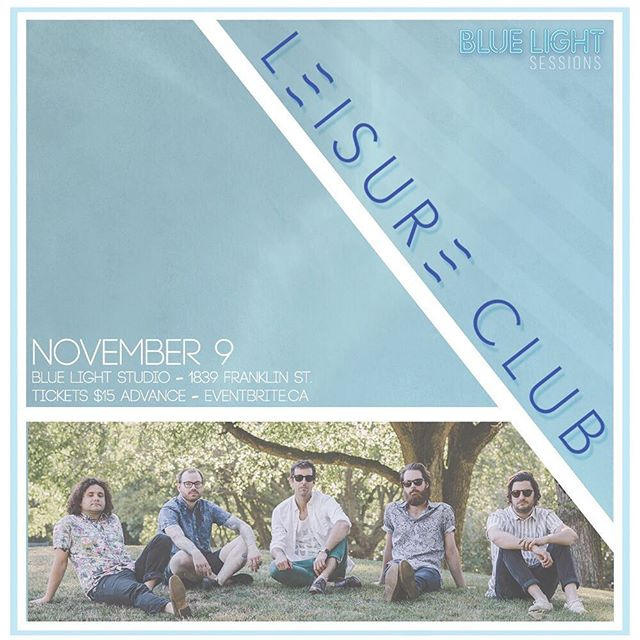 Get ready to kick back and relax - @leisurexclub will be LIVE at @bluelightstudio on Nov. 9! 🏖  Advance tickets available now - link in bio. 🤙🏼