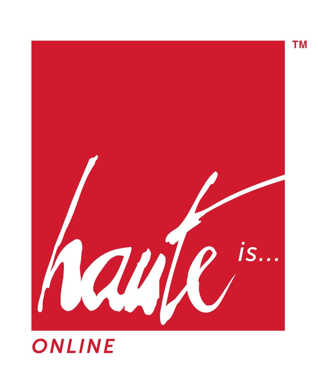 HAUTE IS ONLINE