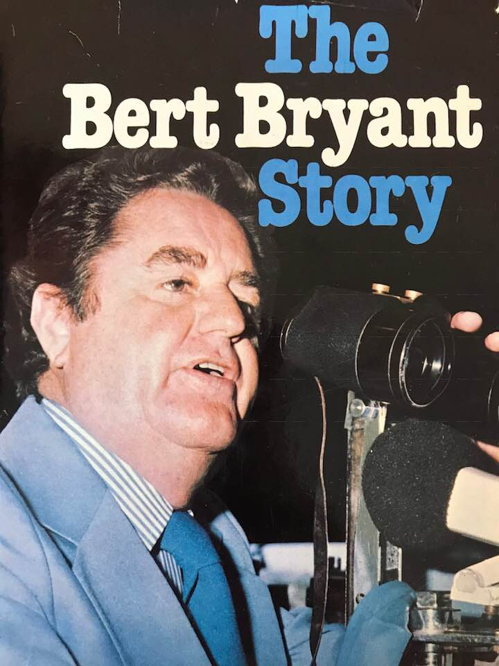 Image of the Cover of 'The Bert Bryant Story' by Neill Phillipson. Published: 1978