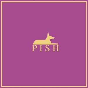 Pish by Pish (2018)