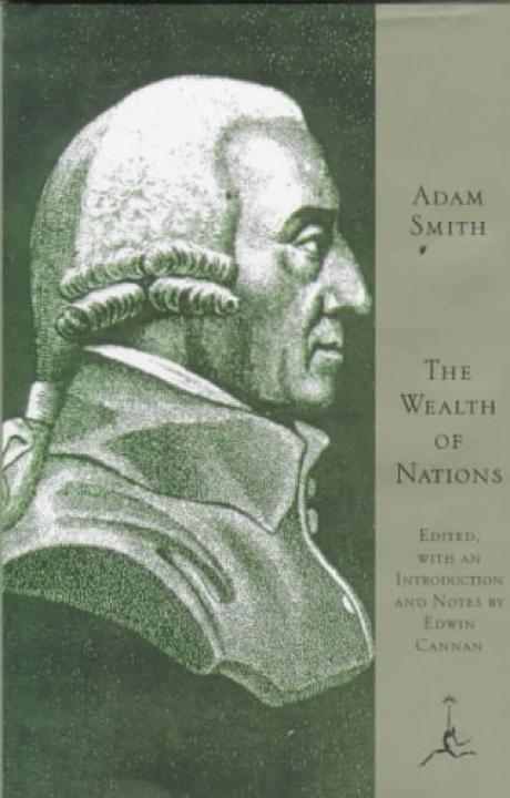 Ricchezza delle nazioni - Se vuoi imparare economia devi iniziare con questo libro. Smith e' il padre dell'economia moderna e del libero mercato.