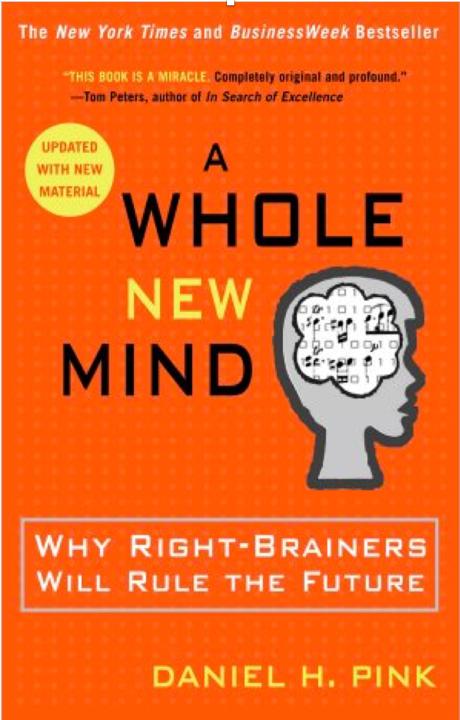 A whole new mind  - Per sopravvivere all boom dell'era digitale devi avere il giusto