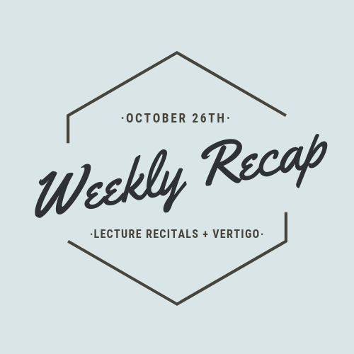 Weekly Recap: Lecture Recitals + Vertigo — The Singing Academic