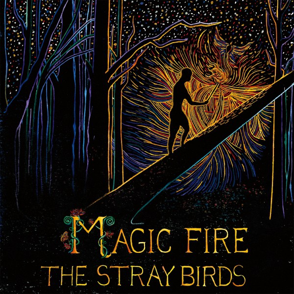thestraybirds_magicfire_cover_sm_2.jpg
