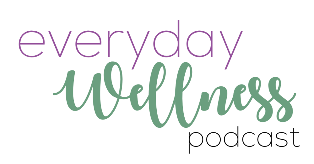 everyday wellness podcast