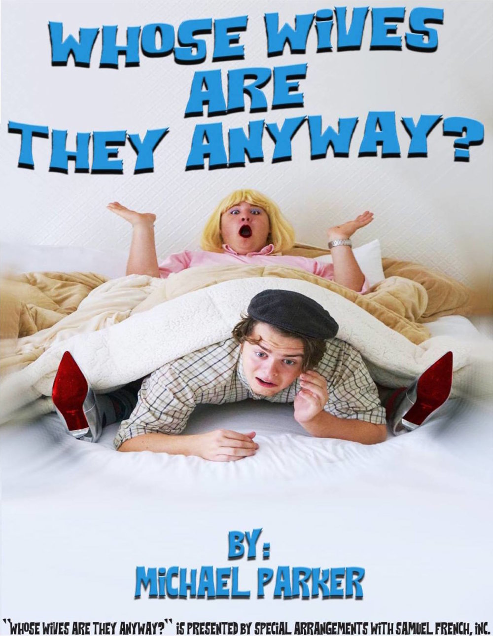 Whose Wives Are They Anyway? - KING'S COLLEGE THEATRE, WILKES-BARRE, PAPLAywright: Michael E. ParkerDIRECTER: SHEILEEN GODWINSCENIC Designer:Steph BurkeLIGHTING DESIGNER:Dave rEYNOLDSCOSTUME DESIGNER: AUTUMN J. GALKA