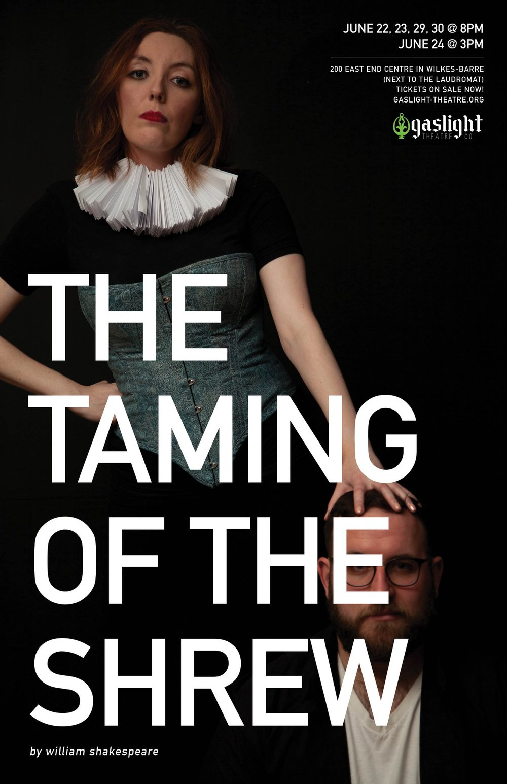 Taming of the Shrew - Gaslight Theatre Company , WILKES-BARRE, PAPLAYWRIGHT: William ShakespeareDIRECTORS: DAVE REYNOLDS & Brandi GeorgeScenic & LIGHTING DESIGNER: Dave ReynoldsCOSTUME DESIGNER:AUTUMN J. GALKA PHOTOGRAPHY: