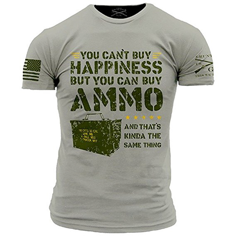 Grunt Style Ammo Is Happiness Men's T-Shirt