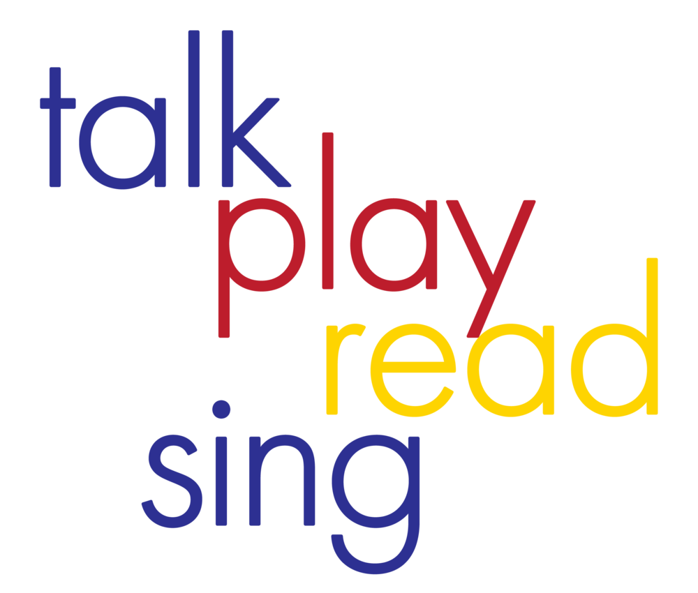 Talk. Play. Read. Sing.