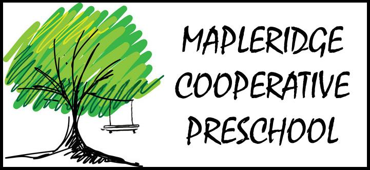 MAPLERIDGE COOPERATIVE PRESCHOOL
