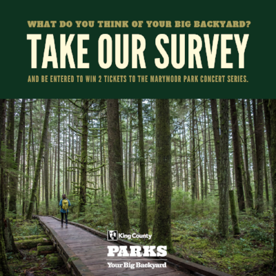 King County Parks just launched an    online survey    and we would really appreciate your taking it!