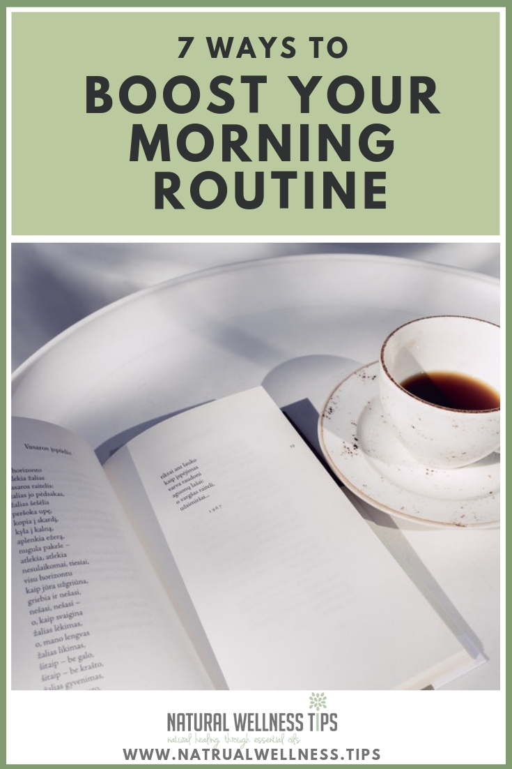 7 Ways To Boost Your Morning Routine