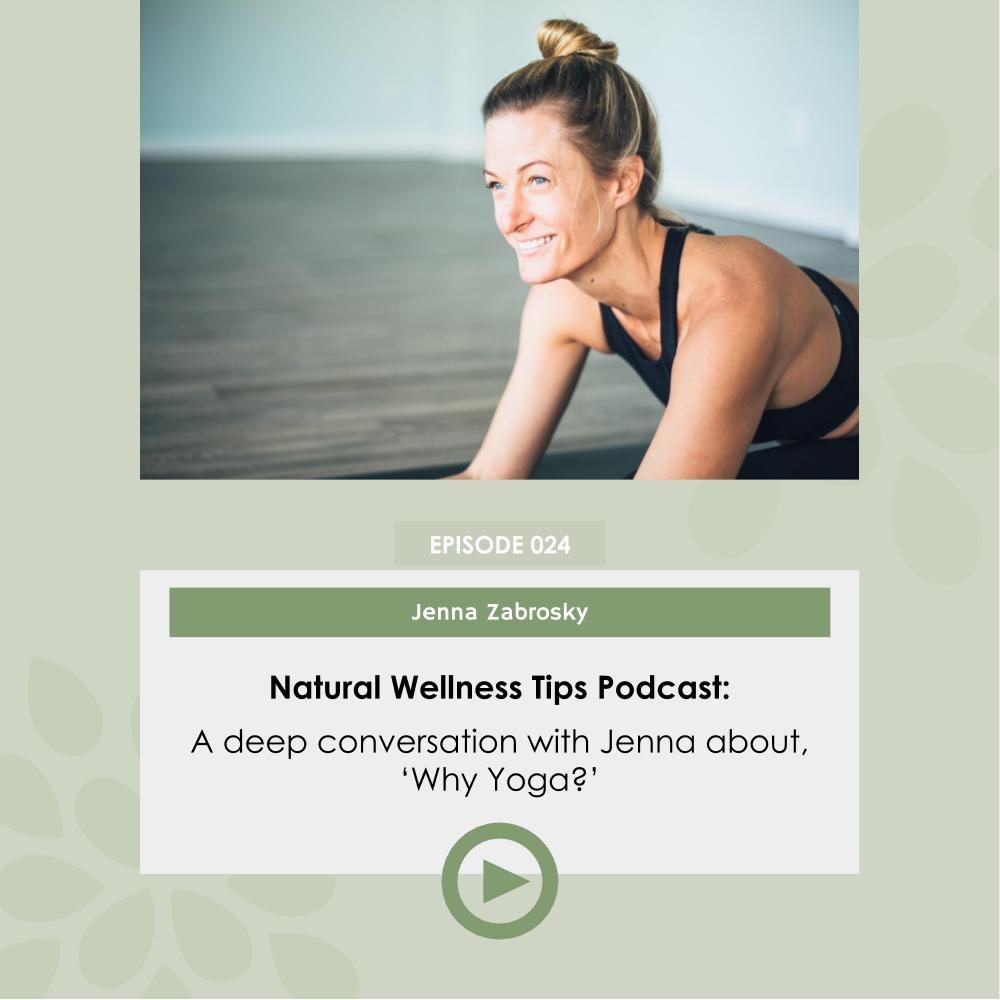 why yoga with jenna zabrosky podcast