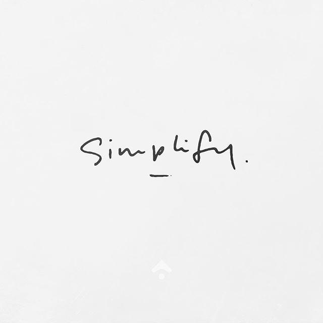 //simplify // @p3ppersdesigns // #simplify #p3ppersdesigns #quotes #text #quotestoliveby #quoteoftheday
