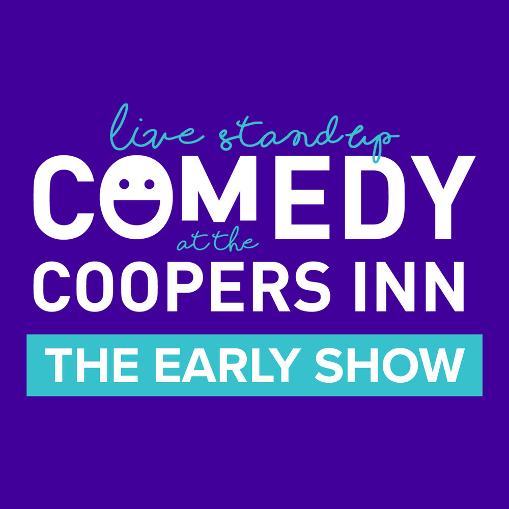 Comedy at The Coopers Inn: The Early Show