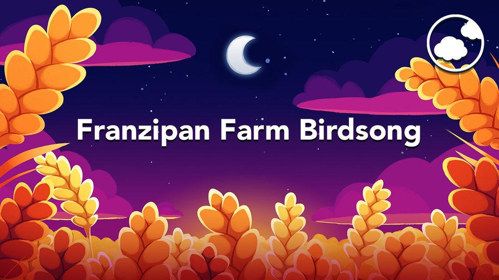 Franzipan Farm Birdsong