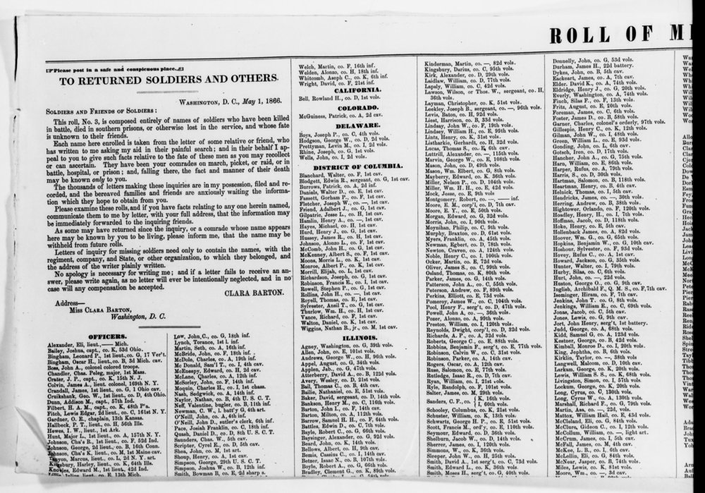 "The Office of Correspondence with the Friends of the Missing Men of the U.S. Army, AKA Clara and Co., published lists of names in national papers to try and get the word out to families about what had happened to their loved ones. It was also a good way to request information from readers, which helped Clara find even more. Can you IMAGINE publishing your personal email address in a newspaper, telling people to just write you if they have anything to say? Chaos. You can see in the language, though, how much she wanted to encourage people: ""No apology is necessary for writing me; and if a letter fails to receive an answer, please write again..."" She did this for years, spending all of her own money...and making none for her services.  From the Clara Barton papers, courtesy of the Library of Congress."