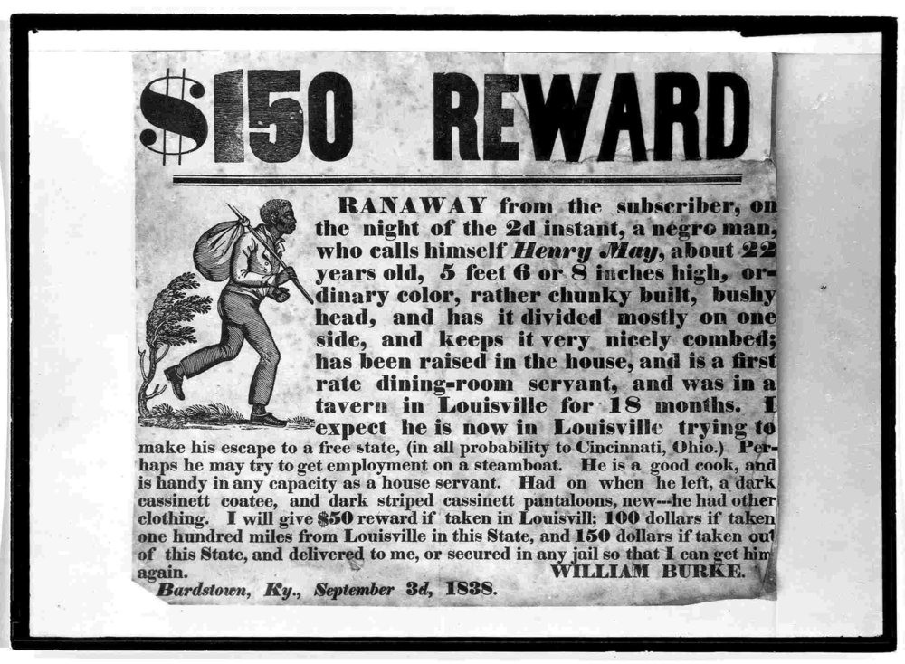 A newspaper reward poster for a runaway slave, which only incentivized white posses on the lookout to go hunting in the woods for people trying to reach the north.   Courtesy of the Library of Congress.