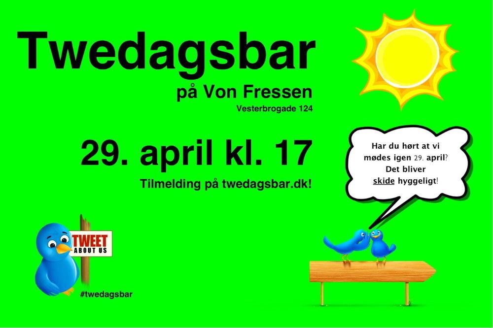 En måned til næste twedagsbar!  (Klik for større udgave)Så er der kun en måned til twedagsbar igen slår dørene op for en fredag hvor vi networker, snakker, hygger og griner weekenden igang.                                                                                       Tilmelding sker på twedagsbar.dk og det foregår ligesom sidst på Von Fressen fra kl. 17.   Vi ses d. 29. april! Og   alle   er som sædvanligt velkomne!