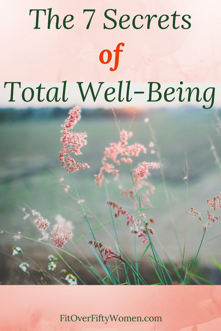 The Seven Secrets of Total Well-Being