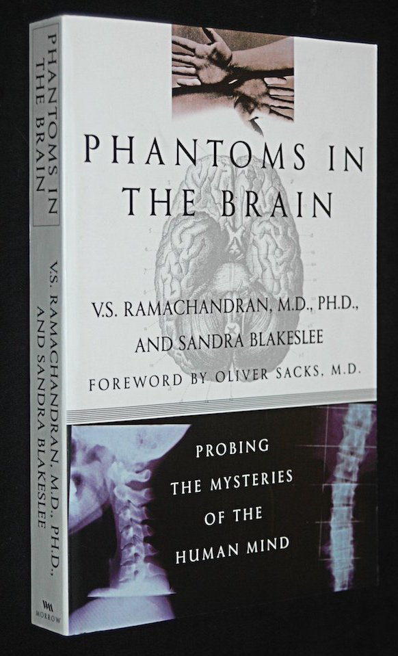 Phantoms in the Brain, by Ramachandran and Blakeslee. Image from Amazon.