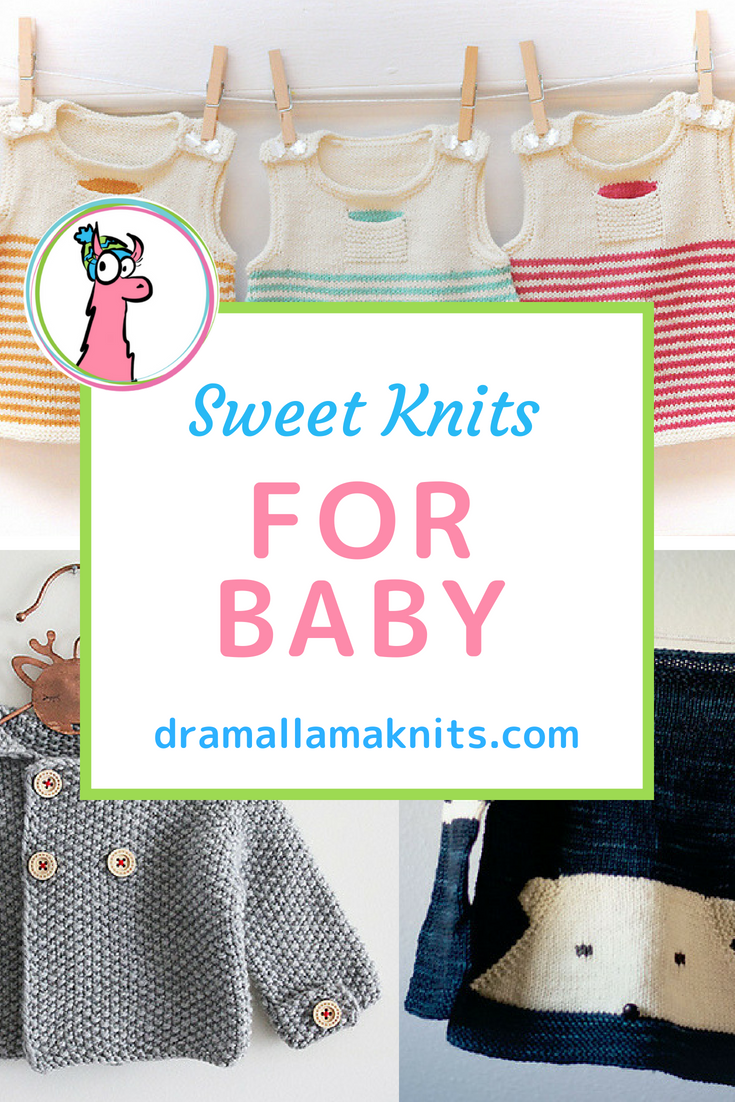 12 Super Sweet Baby Knitting Projects — Drama Llama Knits