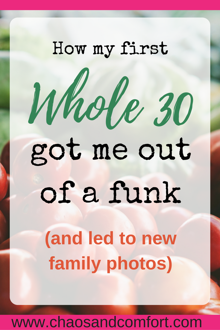 whole30 got me out of a funk