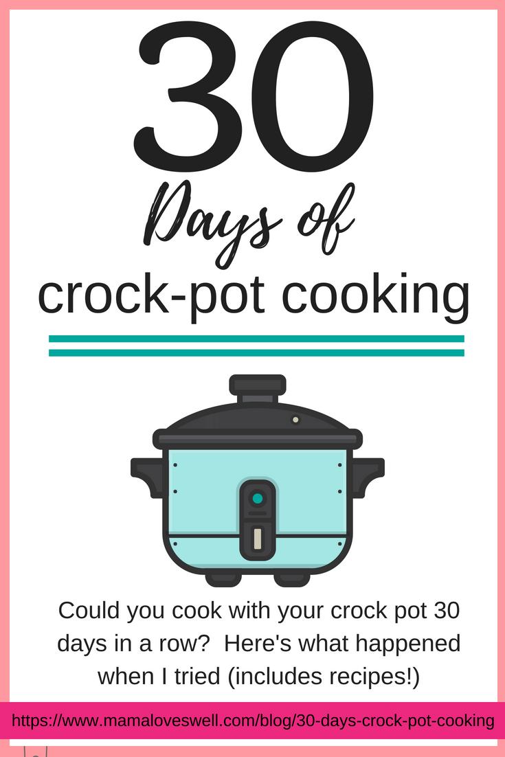30 Days of Crock-Pot Cooking