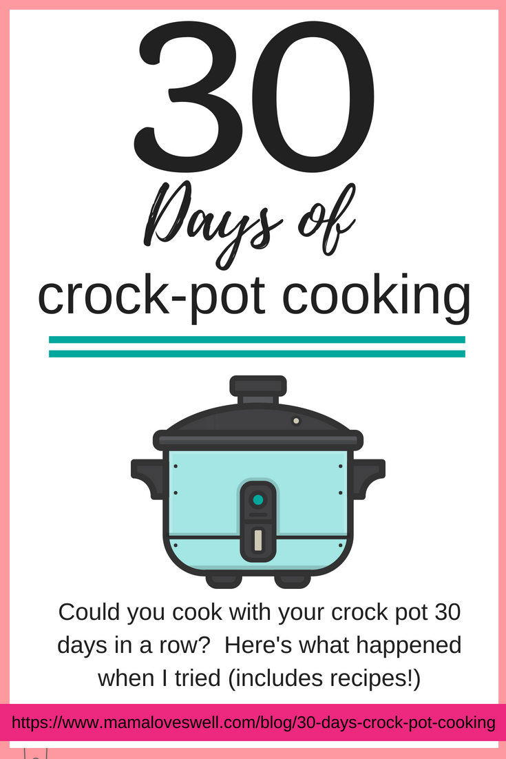 30 Days of Crock-Pot Cooking