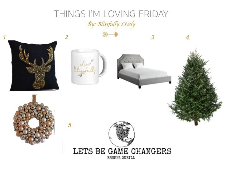 Things I'm loving dec 4