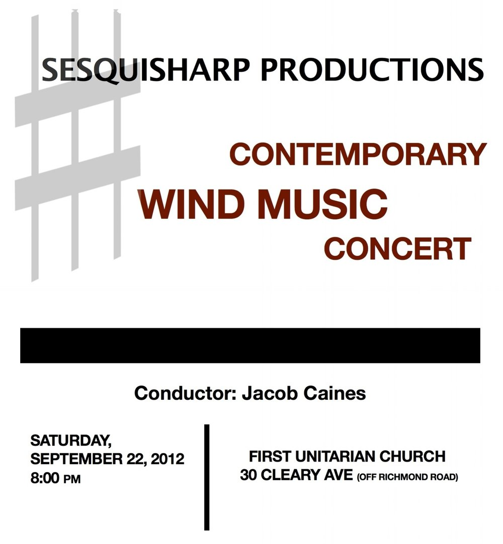 Contemporary Wind Ensemble Concert - A concert of rarely heard wind ensemble compositions- not to be missed! Featuring music by Hindemith, Kurka, Copland and a world-premiere composition by Ottawa composer Aura Giles.SEPTEMBER 2012, OTTAWA
