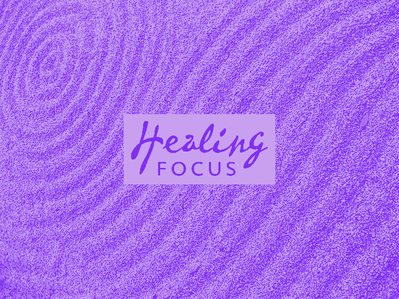 Healing focus improves health and wellness, cancer survival, cancer prevention, lifestyle, and integrative whole person support.