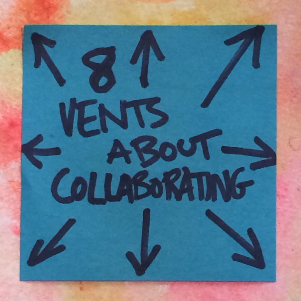 RS_8 vents about Collaborating - 5.jpg