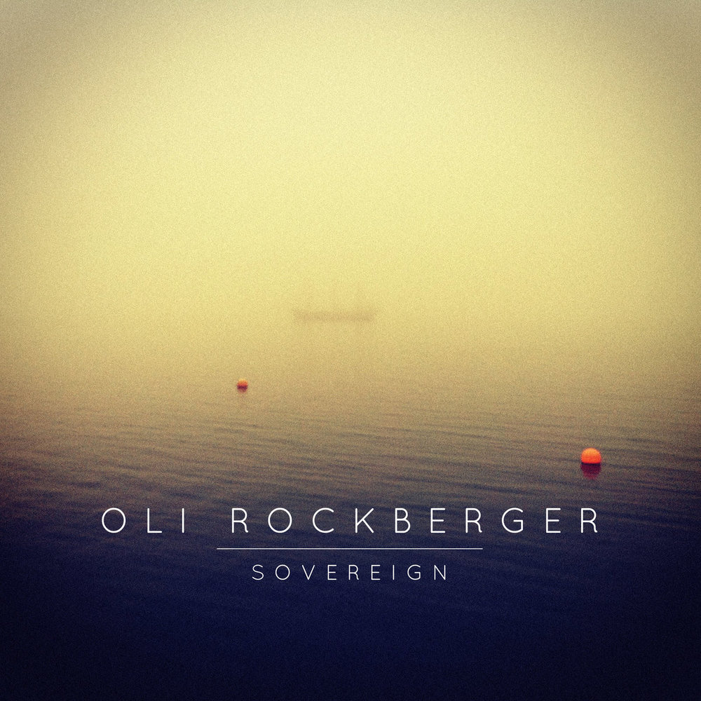 Oli Rockberger - Sovereign