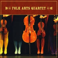 Folk Arts Quartet - Folk Arts Quartet