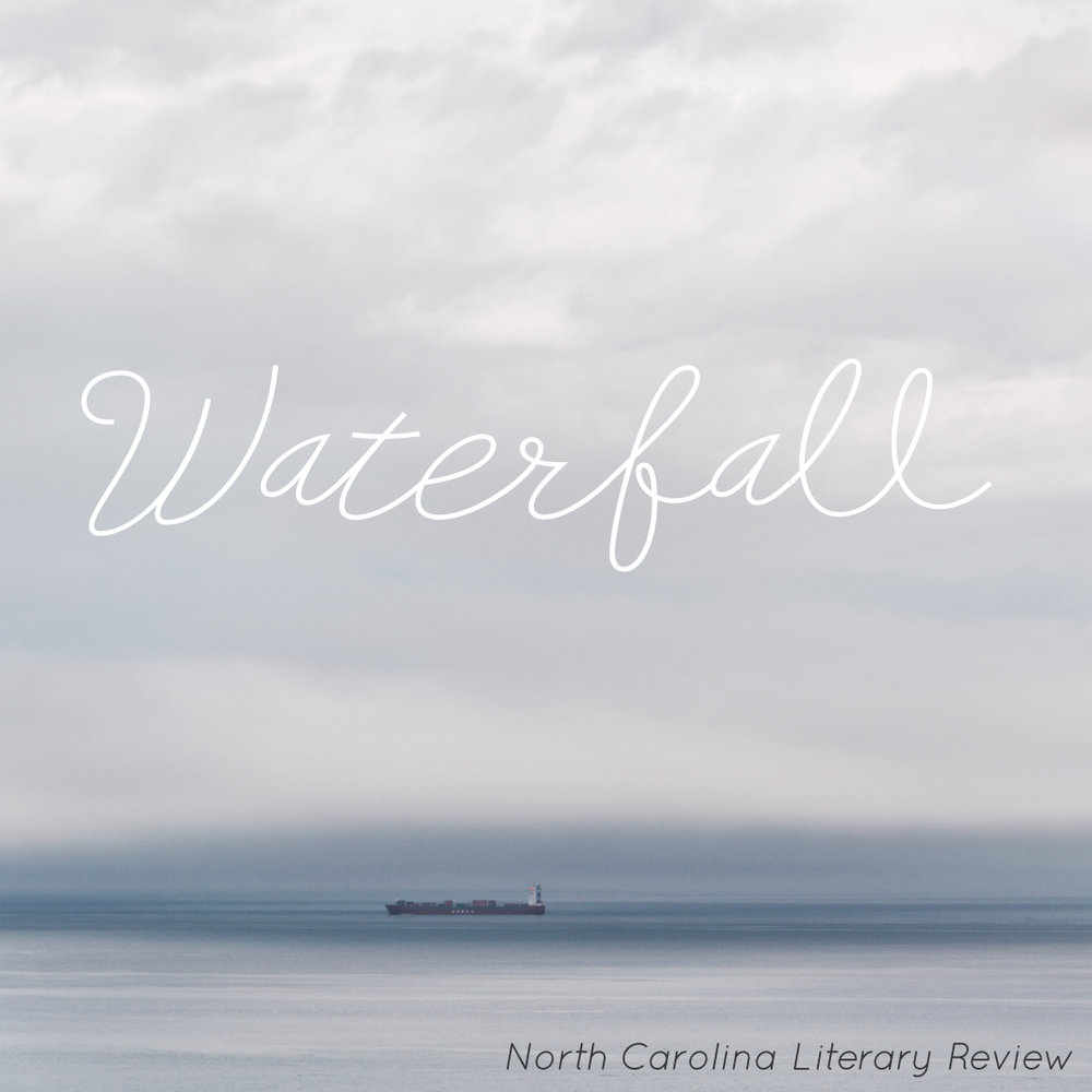 [Nomination: Pushcart Prize] [2nd Place:  2015 James Applewhite Poetry Prize ]   At five I asked my grandfather what happens to the Chesapeake when it stops there at the sky and   he told me about the giant waterfall forever tumbling off the edge of the Earth.  You'  ve never heard of it?  he asked. [ . . . ]