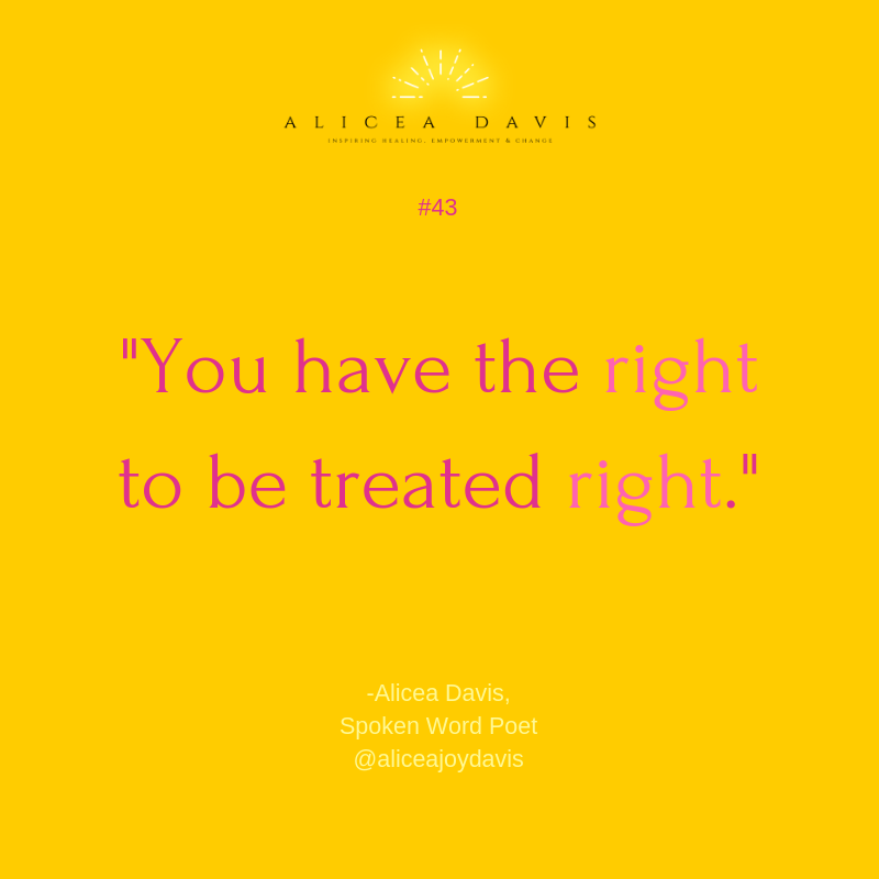 #43 You have the right to be treated right.png