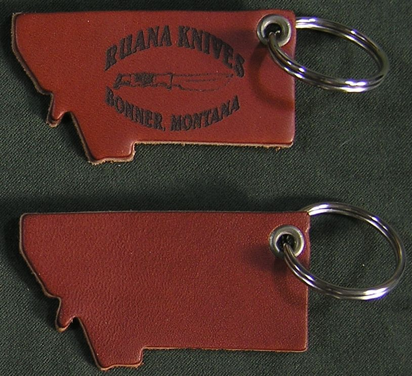 Ruana and Montana Key Fobs - Show your Ruana Knives and Montana pride with this sturdy leather key FOB.  Comes with grommet and key ring. Available in both Montana and Ruana style. Prices- Ruana Fob:$6 sold separately, $4 with knife purchase, limit two per purchaseMontana Fob:$3 sold separately, $2 with knife purchase, limit two per purchase