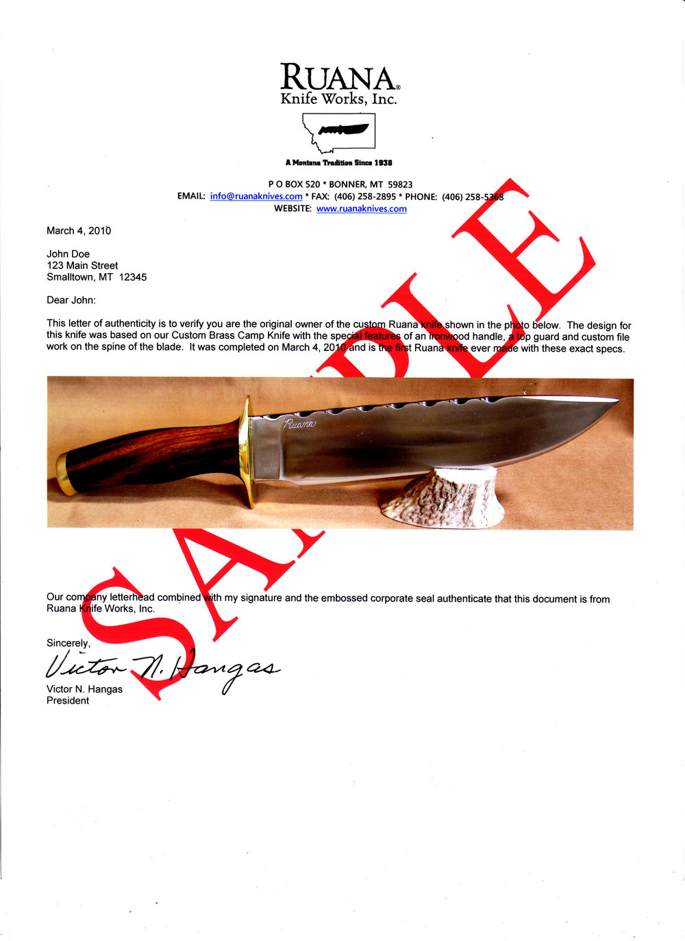 New Knife Letter of Authenticity - Type 1: New Knife Letter of Authenticity with Text only includes:A description of your knife including its completion date, our company letterhead, a signature, and embossed corporate seal on one copy on plain paper.$20 when shipped with your new knife.Type 2: New Knife Letter of Authenticity with Color Photo includes a written description of your knife, its approximate date completion, our company letterhead, a signature, embossed corporate seal, a color photo of your knife within the letter, and two copies of the letter: one on plain paper and one on glossy paper that is suitable for framing.$50 when shipped with your new knife.Rates for older knives (shown above) will apply to letters created after your knife has been shipped.