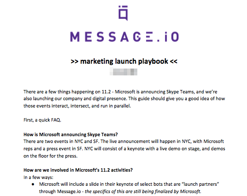 When launching a new product, a launch playbook is absolutely essential to get everyone internally on the same page.