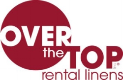 Over the Top Rental Linens     Alan Eingold  , Owner      roberth@overthetopinc.com      954-424-0076